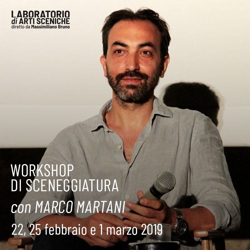 Workshop sceneggiatura con Marco Martani